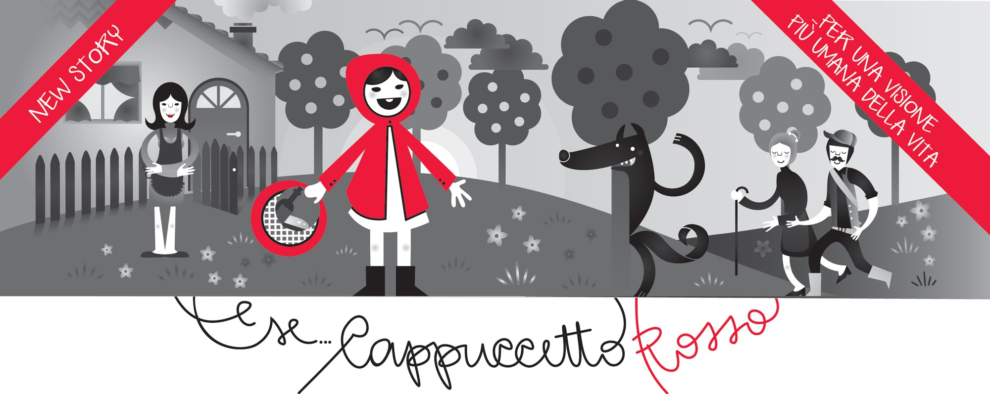 E se Cappuccetto Rosso – if Little Red Riding Hood